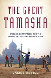 THE GREAT TAMASHA by James Astill