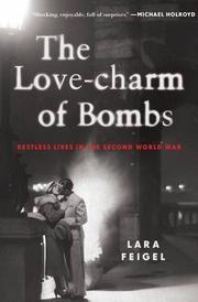 THE LOVE-CHARM OF BOMBS by Lara Feigel