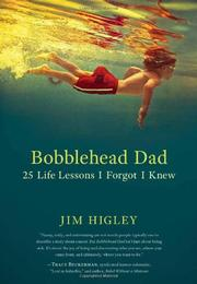 BOBBLEHEAD DAD by Jim Higley