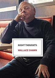 NIGHT THOUGHTS by Wallace Shawn