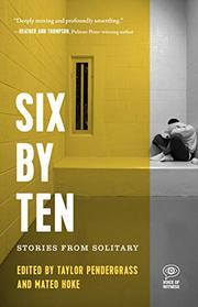 SIX BY TEN by Mateo Hoke