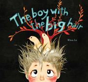THE BOY WITH THE BIG HAIR by Khoa Le