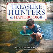 TREASURE HUNTER'S HANDBOOK by Liza Gardner Walsh