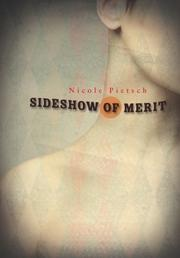 SIDESHOW OF MERIT by Nicole Pietsch