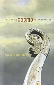 THE SAGA OF GUDRID THE FAR-TRAVELER by Nancy Marie Brown