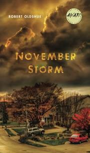 NOVEMBER STORM  by Robert Oldshue