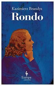 RONDO by Kazimierz Brandys
