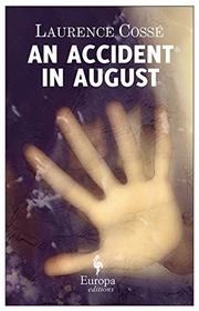 Book Cover for AN ACCIDENT IN AUGUST