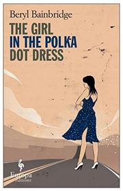 Cover art for THE GIRL IN THE POLKA DOT DRESS