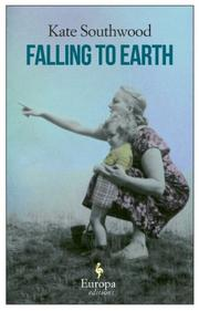 FALLING TO EARTH by Kate Southwood