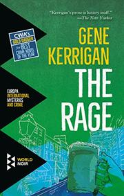 THE RAGE by Gene Kerrigan