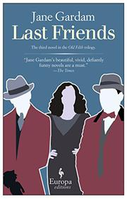 LAST FRIENDS by Jane Gardam