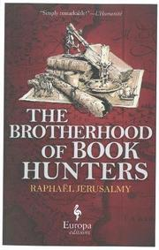 THE BROTHERHOOD OF BOOK HUNTERS by Raphaël Jerusalmy