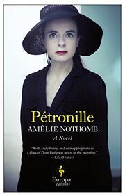 PÉTRONILLE by Amélie Nothomb