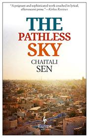 THE PATHLESS SKY by Chaitali Sen
