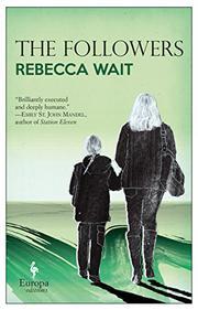 THE FOLLOWERS by Rebecca Wait
