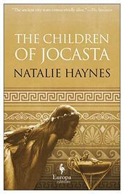 THE CHILDREN OF JOCASTA by Natalie Haynes