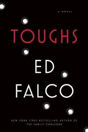 TOUGHS by Ed Falco