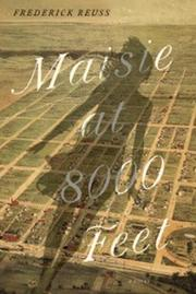 MAISIE AT 8000 FEET by Frederick Reuss