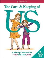 THE CARE & KEEPING OF US by Cara Natterson