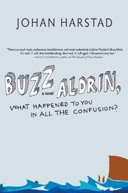 Book Cover for BUZZ ALDRIN, WHAT HAPPENED TO YOU IN ALL THE CONFUSION?