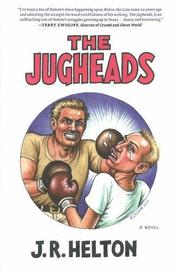 THE JUGHEADS by J.R. Helton