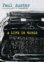 A LIFE IN WORDS by Paul Auster