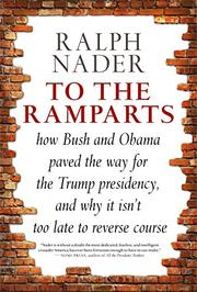 TO THE RAMPARTS by Ralph Nader