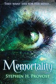 MEMORTALITY by Stephen Provost