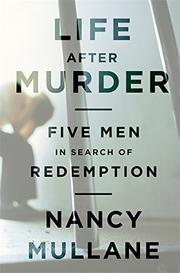 LIFE AFTER MURDER by Nancy Mullane