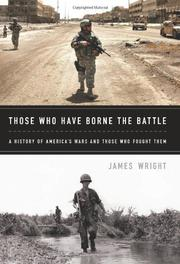THOSE WHO HAVE BORNE THE BATTLE by James Wright