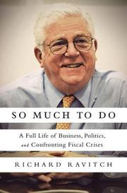 SO MUCH TO DO by Richard Ravitch