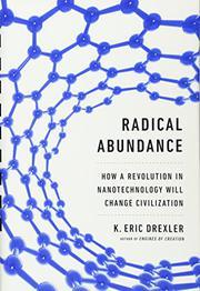 RADICAL ABUNDANCE by K. Eric Drexler
