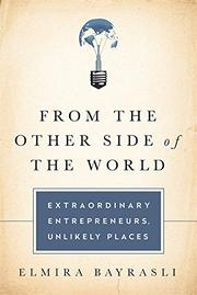 FROM THE OTHER SIDE OF THE WORLD by Elmira Bayrasli