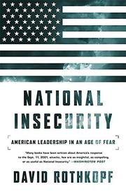 NATIONAL INSECURITY by David Rothkopf