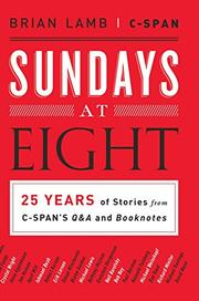 SUNDAYS AT EIGHT by Brian Lamb