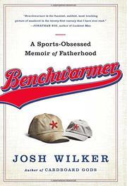 BENCHWARMER by Josh Wilker
