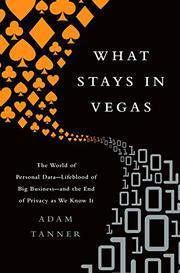 WHAT STAYS IN VEGAS by Adam Tanner