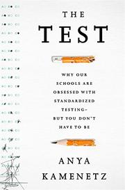 THE TEST by Anya Kamenetz
