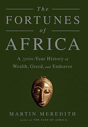 THE FORTUNES OF AFRICA by Martin Meredith