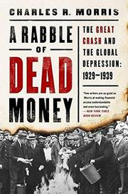 A RABBLE OF DEAD MONEY by Charles R. Morris