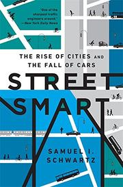 STREET SMART by Samuel I. Schwartz