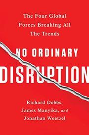 NO ORDINARY DISRUPTION by Richard Dobbs