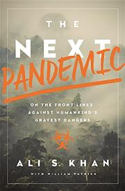 THE NEXT PANDEMIC by Ali S. Khan