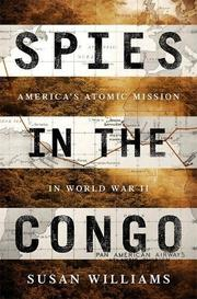 SPIES IN THE CONGO by Susan Williams