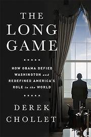 THE LONG GAME by Derek Chollet