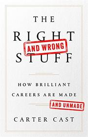 THE RIGHT—AND WRONG—STUFF by Carter  Cast