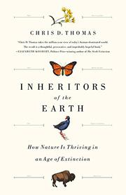 INHERITORS OF THE EARTH by Chris D.  Thomas