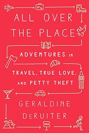 ALL OVER THE PLACE by Geraldine DeRuiter