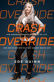 CRASH OVERRIDE by Zoë Quinn